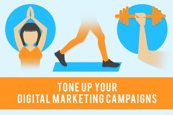 Tone up your digital marketing campaigns