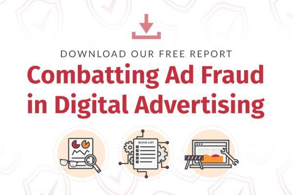 Report: Combatting ad fraud in digital advertising
