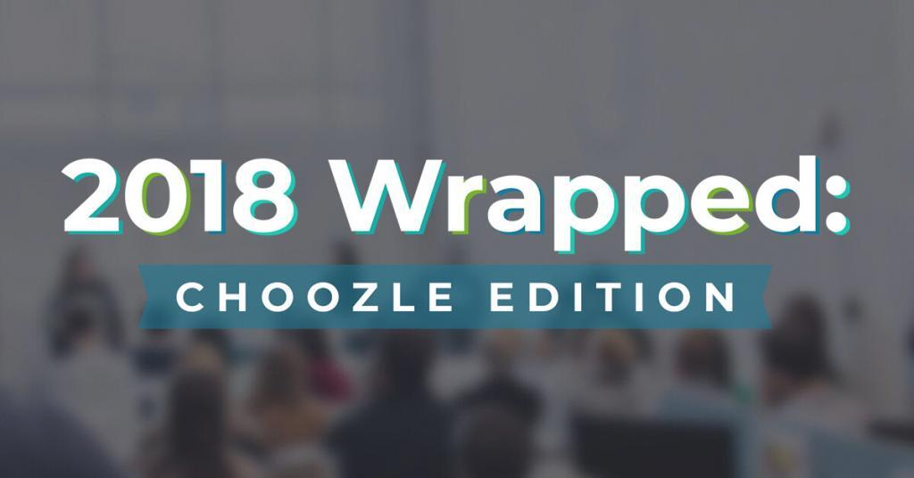 2018 Wrapped: Choozle Edition