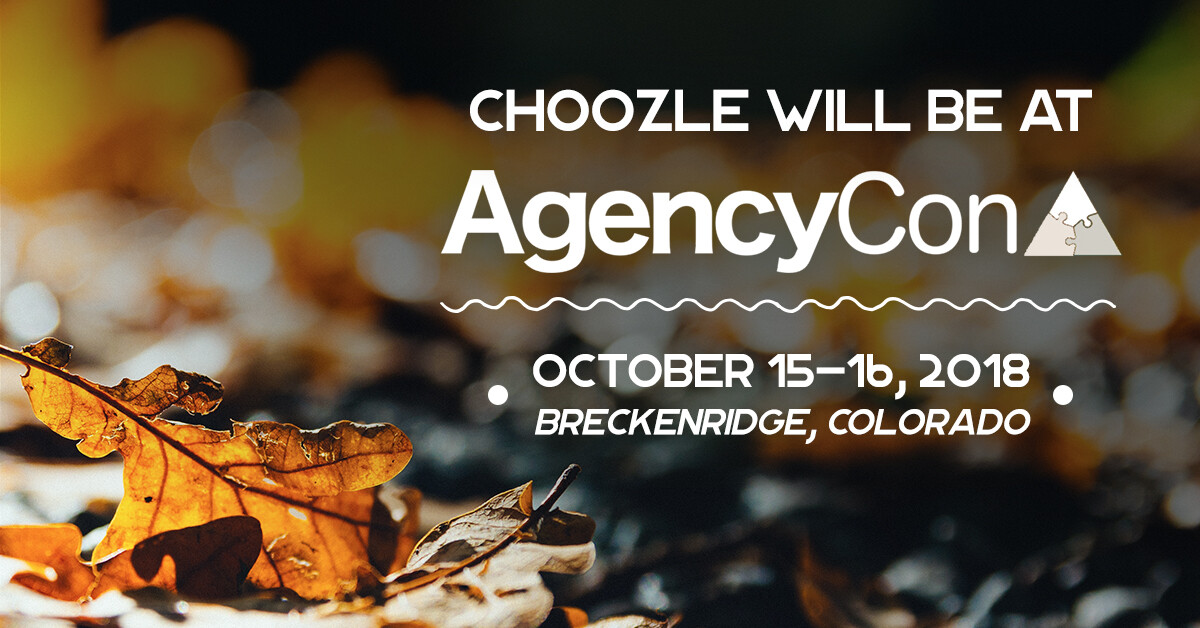 Choozle will be at AgencyCon 2018!