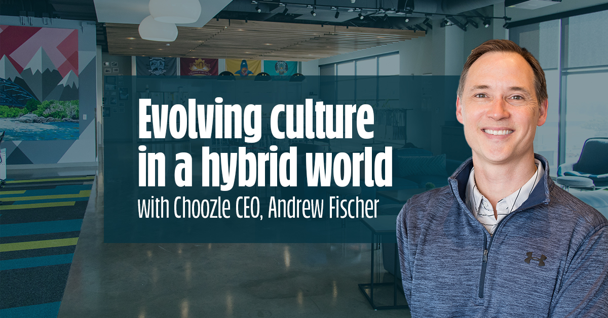 Evolving culture in a hybrid work environment