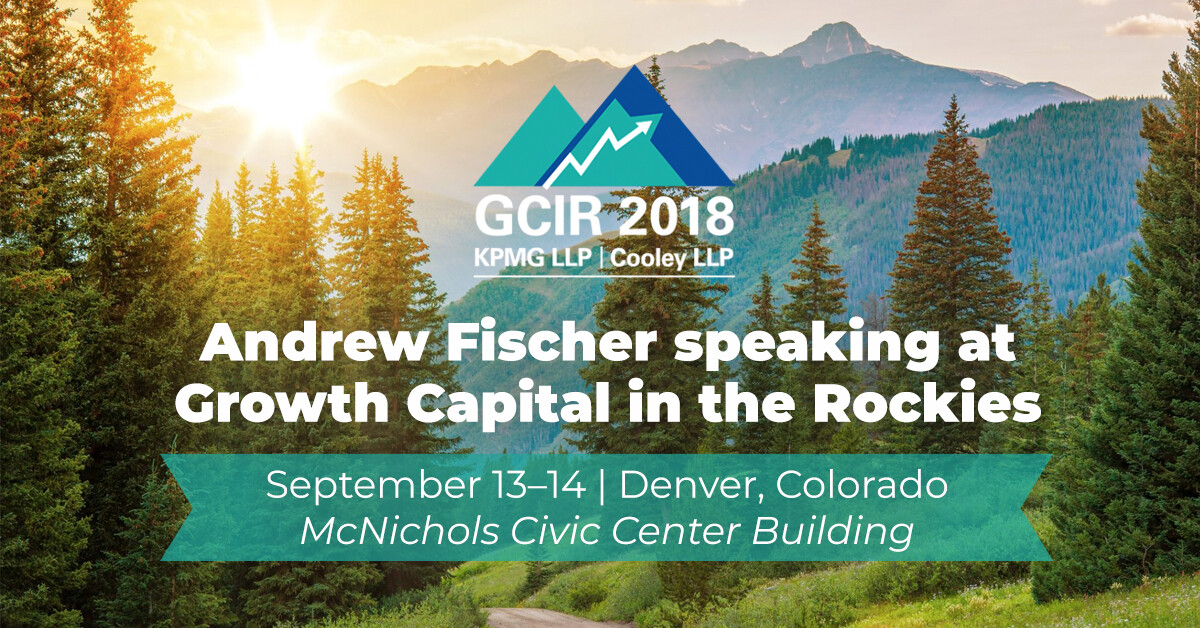 Andrew Fischer speaking at Growth Capital in the Rockies