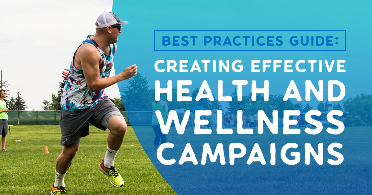 Best Practices Guide Creating Effective Health and Wellness Campaigns