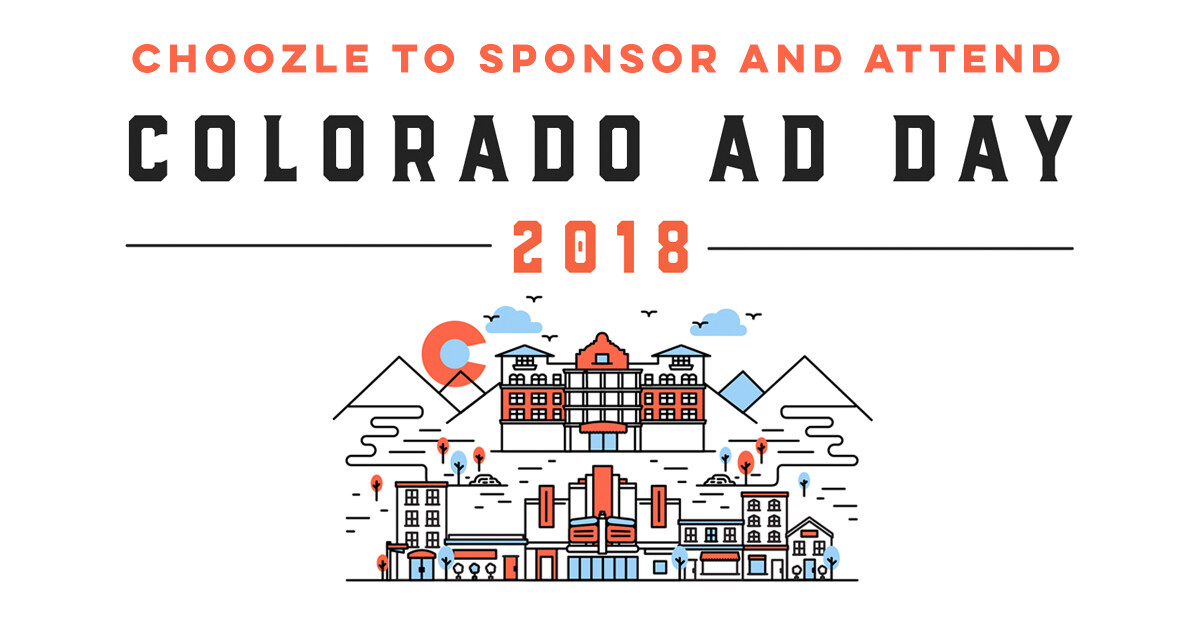 Colorado Ad Day 2018 | Choozle
