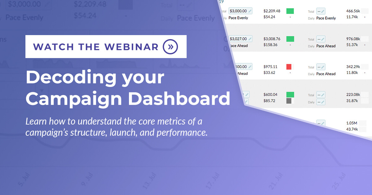 Decoding your campaign dashboard webinar