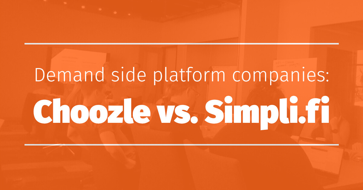 Demand Side Platform Companies Choozle Vs Simpli.fi