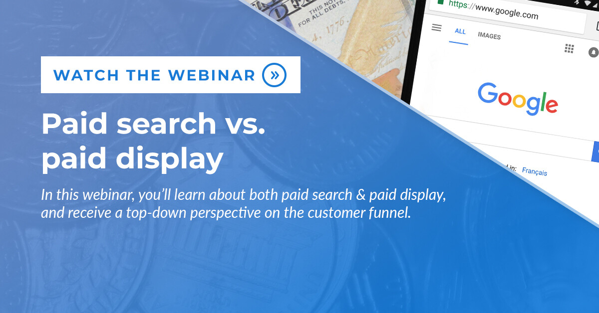 Paid search versus paid display