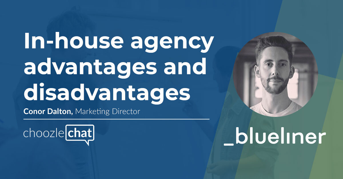 Choozlechat In House Agency Advantages Disadvantages Blueliner