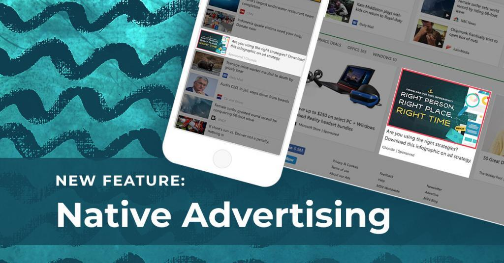 New Feature: Native Advertising
